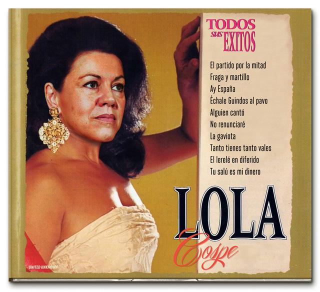 Lola Cospe. Éxitos