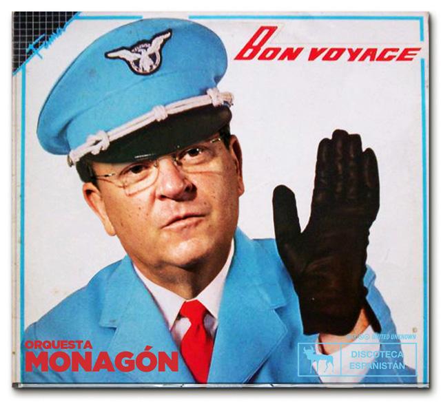 Orquesta Monagón. ¡Bon Voyage!