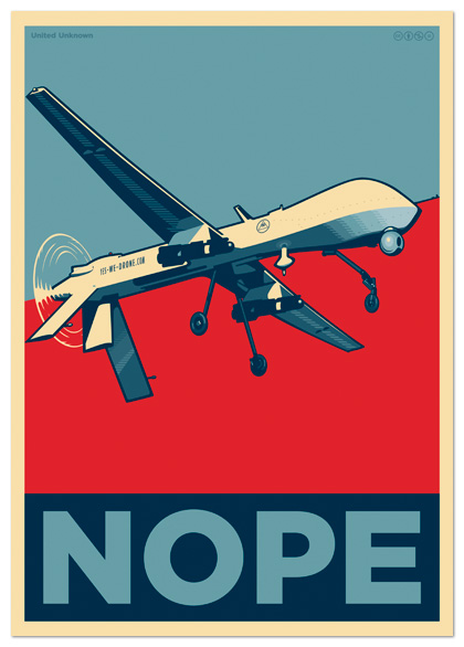 United Unknown. Yes We Drone Poster